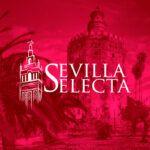 Sevilla Selecta